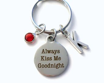Always Kiss Me Goodnight Keychain, Gift for Wife or Husband Key Chain, Letter Initial Him Wedding Day Present From Bride Her men Women Groom