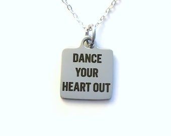 Dance Necklace, Gift for Male Dancer Jewelry, Dance Your Heart Out teacher Recital Present Man Men Boy Jazz Contemporary Lyrical Ballet Tap