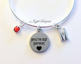 You Are My Person Jewelry, Gift for Best Friend, Charm Bracelet Bangle, BFF Customized Silver Bangle Youre initial birthstone Sister You're