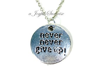 Never Never Give up Necklace, Gift for Hope Jewelry, Survivor Motivation Present, Workout Crossfit Silver Charm women men long short chain