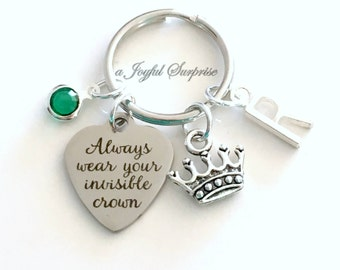 Always wear your Invisible Crown Keychain, Daughter Key Chain, Silver Charm Tiara Keyring Gift letter initial birthstone custom personalized