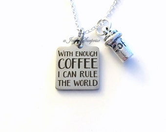 With enough Coffee I can rule the world Necklace Jewelry Gift for Mom heart charm Personalized Initial Birthstone birthday Christmas present