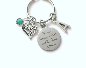Gift for Aunt KeyChain, Niece Key Chain, The love between an Aunt and her niece is Forever Keyring Jewelry Initial Birthstone present Auntie