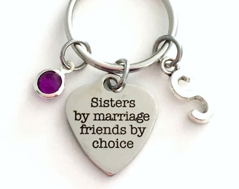 Sisters by Marriage Friends By Choice Keychain Sister in law Key Chain For Step Sis Keyring Birthstone Initial Personalized Birthday Present