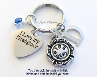 I love my Firefighter KeyChain Fireman's Wife Keyring Key chain Gift for Fire Fighter's Mom Personalized Initial birthday present Christmas