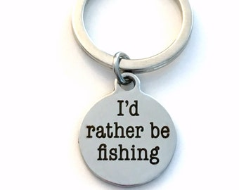 I'd rather be Fishing Keychain, Fisherman Key Chain Fathers Day Gift Fishing Keyring Fish boat Step dad present men engraved steel Boyfriend