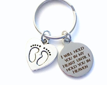 Loss of Baby KeyChain, I will hold you in my heart until I hold you in heaven Key Chain, Gift for Miscarriage Memorial infant for mom dad