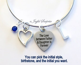 Daughter Bracelet, The Love between Father and Daughter is forever Gift for Step Jewelry Charm Bangle Silver initial Birthstone Present dad