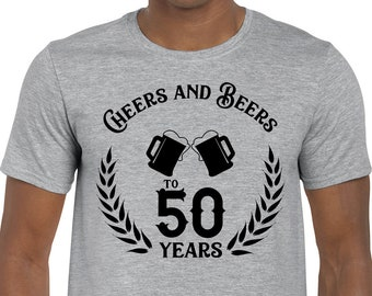 50th birthday, 50th birthday gift, 50th birthday shirt, 50th birthday gift for men, cheers and beers tshirt, birthday gift, 40th birthday