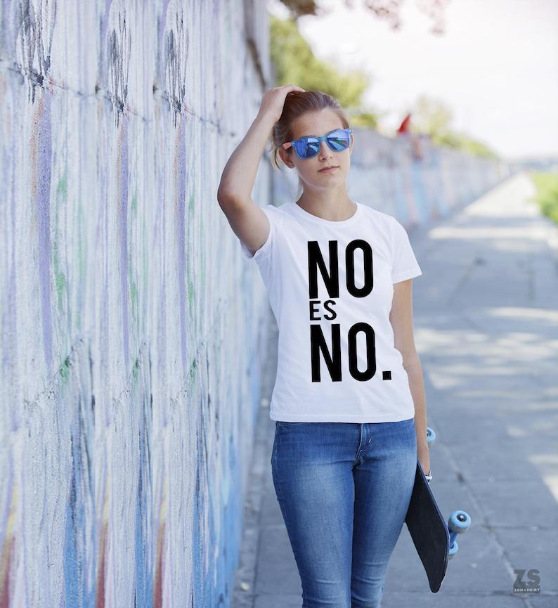 No La Violencia Acoso FeministaContra NoCamisetaCamiseta GéneroReivindicativaEl Es De bf7gvI6Yy