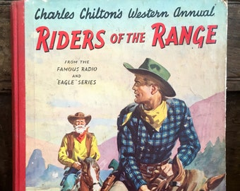 Charles Chilton, wild west book, cowboy book, 1950s cowboy annual, ranch decor,western decor, cowboys and indians, Arthur Groom, mancave