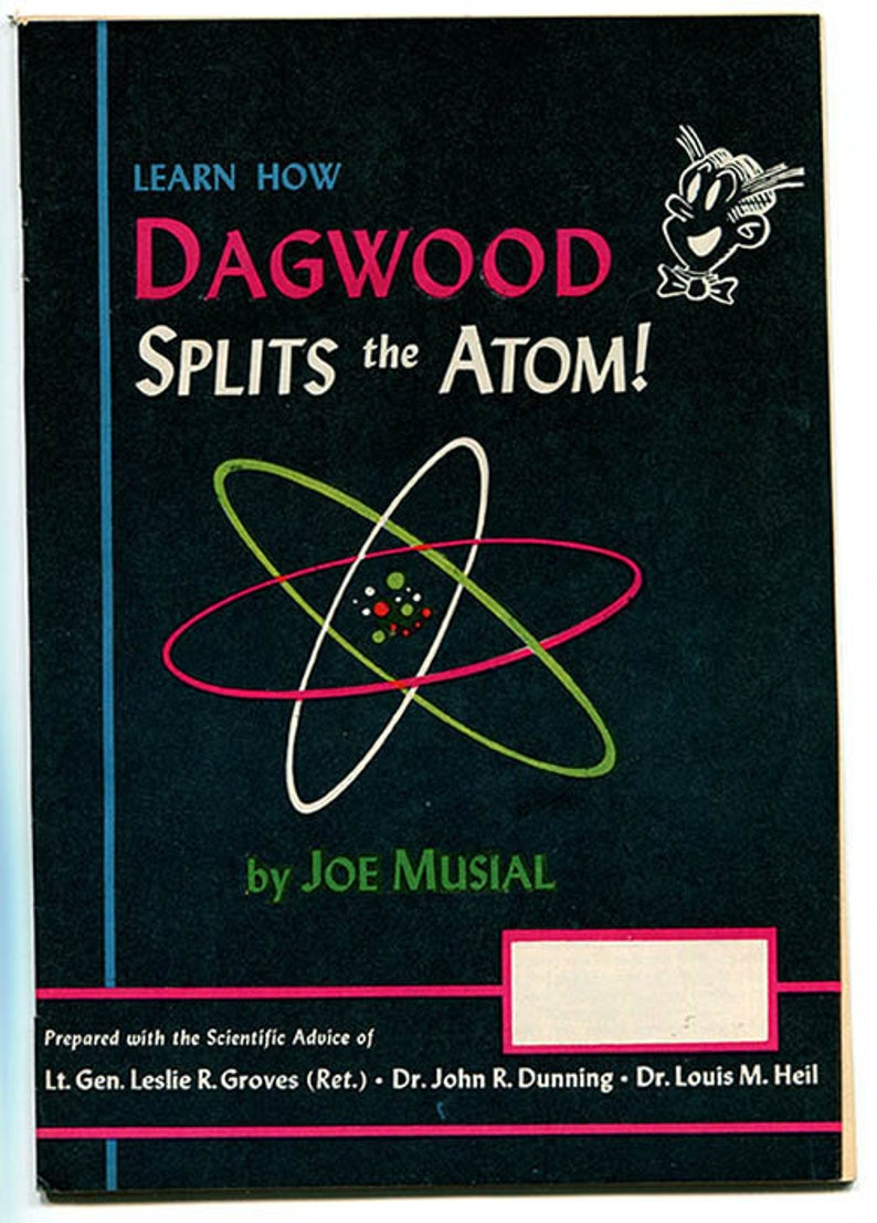 Learn How Dagwood Splits the Atom! by Joe Musial 1949 comics comix  education cartoons nuclear atomic energy physics popeye blondie