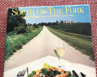 South of the Fork The Junior League of Dallas Texas