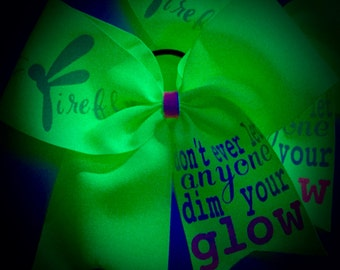 Don't Ever Let Anyone Dim Your GLOW Cheer Bow~BLACKlight Glow PARTY Hair Bow CHEER Party