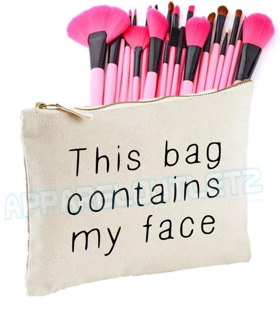 Esta bolsa contiene mi cara hacer hasta maquillaje chicas mujeres lema  accesorio bolso hipster de la tumblr caja regalo embrague bolso moda botín  ...