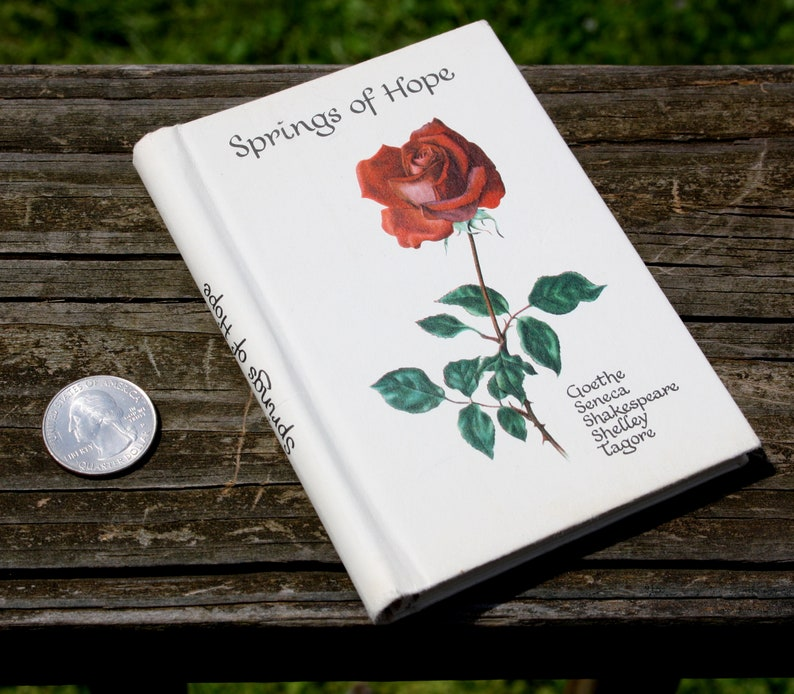 springs of hope poetry quote book flower rose shakespeare