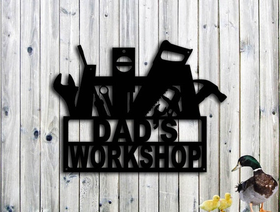 Custom Metal Sign - Dad's Workshop Sign woodworking gift for dads