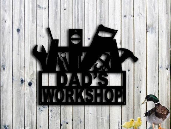 Custom Metal Sign - Dad's Workshop Sign woodworking gift for dads