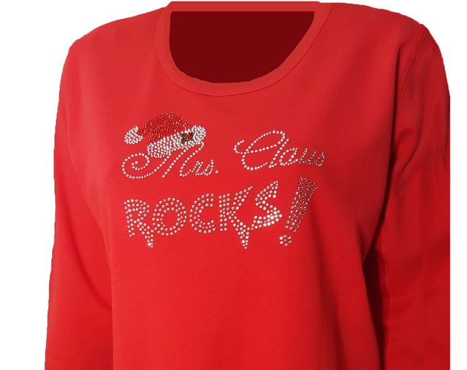 Mrs Claus Rocks Red Bling Christmas Shirt with Rhinestone Embellishment. Combed cotton poly blend.