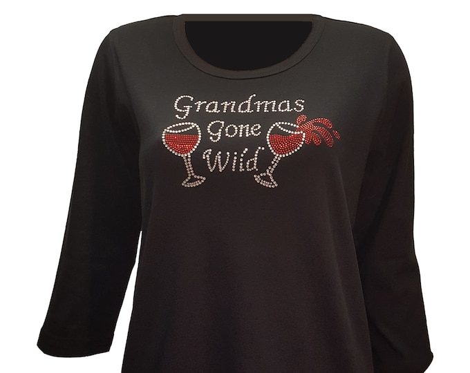 Grandmas Gone Wild Wine Party Bling Black Shirt with Rhinestone Embellishment. Soft flexible light weight design. Combed cotton poly blend.