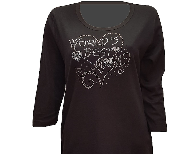 World's Best Mom  Bling Shirt black with Rhinestone Embellishment. Soft flexible light weight design.
