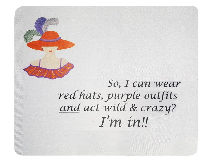 Red Hat Society mouse pad. Wear red hats...