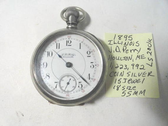 1895 Illinois 15 Jewel 18 Size Pocket Watch in Coin Silver Case Retailed by JD Perry Houlton, Me 55mm  Lever Set