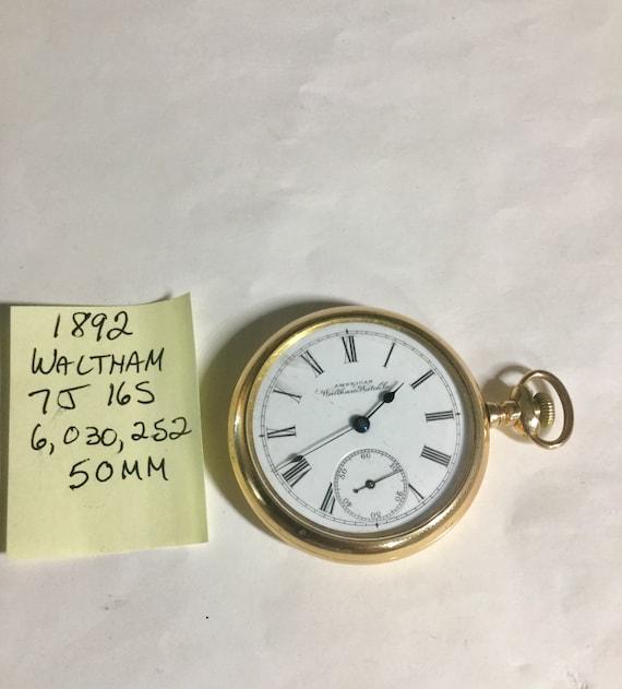 1892 Waltham Pocket Watch Gold Filled 7J 16S 50mm