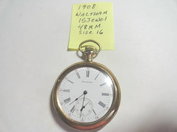 1908 Waltham Open Face Gold Filled Case 15 Jewel Pocket Watch 48mm Size 16 Running