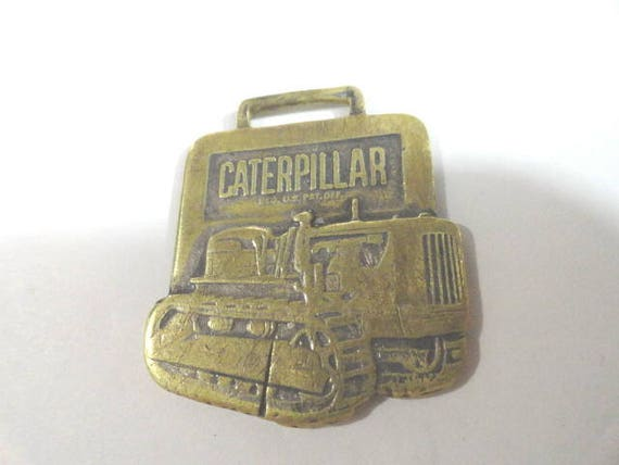 Vintage Caterpillar Watch Fob Perkins-Eaton Machinery  Co Springfield, Mass 1 1/2 inches