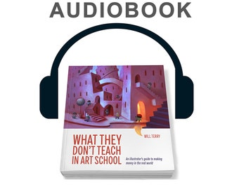 What They Don't Teach in Art School. Audio Book