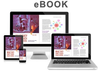 What They Don't Teach in Art School. E-Book. How to market your art