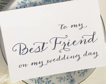 To My Best Friend, Wedding Card, Best Friend, Gift For Best Friend, Card For Best Friend, To My Best Friend On My Wedding Day Card, Bestie