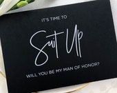 Black and White It's Time To Suit Up Will You Be My Man of Honor Card, BestMan Gift, Groomsman Asking, Best Man Invitation, Bridal Party CS