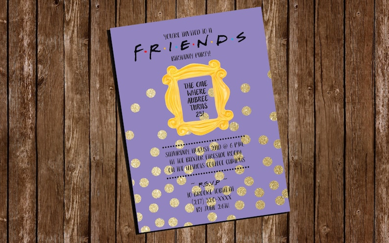 Printable FRIENDS Themed Birthday Party Invitation