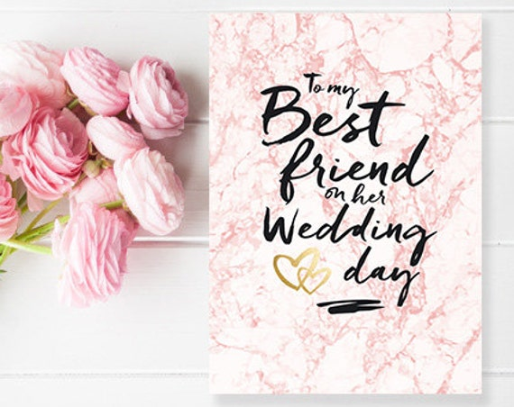 DIY PRINTABLE DOWNLOAD - to my best friend on her wedding day - cute marble effect friends wedding card for the bride