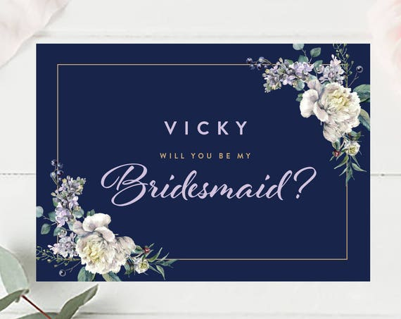 DIY PRINTABLE Personalised name will you be my bridesmaid? card personalized navy and lilac floral A5