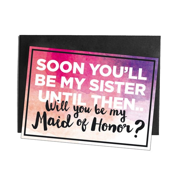Soon you'll be my sister, but until then will you be my Maid of Honor? Will You be my Maid of Honor Postcard for Sister in Law