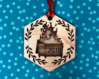 Dumpster Fire 2018 Christmas Tree Ornament, FREE SHIPPING