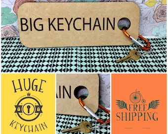 Big Keychain: Huge, Giant, Annoying - FREE SHIPPING
