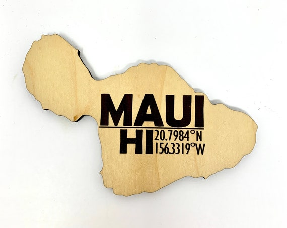 Maui Hawaii Wood Cut Out w/ Map Coordinates, Laser Engraved on Wood, FREE SHIPPING