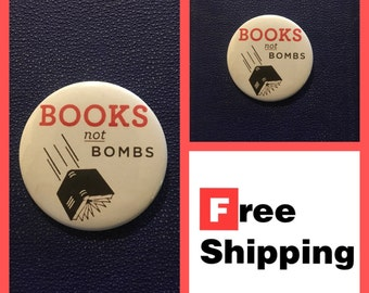Books Not Bombs Protest Button Pin, FREE SHIPPING & Coupon Codes