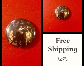 The Nightwatch, Rembrandt Painting Button Pin, FREE SHIPPING & Coupon Codes