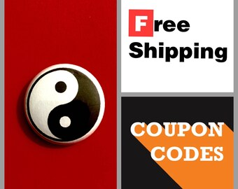 Yin Yang Symbol Button Pin or Magnet, FREE SHIPPING & Coupon Codes