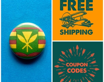 Kanaka Maoli - Hawaiian Sovereignty Independence Flag Button Pin or Magnet, FREE SHIPPING & Coupon Codes