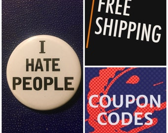 I Hate People Button Pin, FREE SHIPPING & Coupon Codes