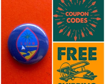 Guam Island Flag Button Pin or Magnet, FREE SHIPPING & Coupon Codes