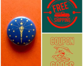 Indiana State Flag Button Pin or Magnet, FREE SHIPPING & Coupon Codes