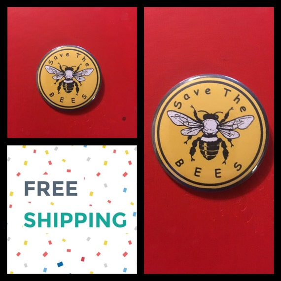Save The Bees Button Pin, FREE SHIPPING