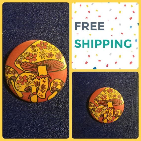 Psychedelic 70s Shrooms Button Pin, FREE SHIPPING